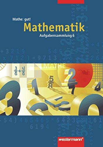 9783141227260: Mathe: gut 6! Aufgabensammlung. Mathematik