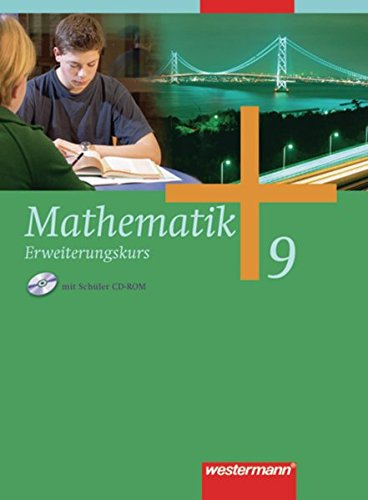 9783141228397: Mathematik 9. Erweiterungskurs. Schülerband. Gesamtschule. Nordrhein-Westfalen, Niedersachsen, Schleswig-Holstein: Schülerband 9 Erweiterungskurs mit CD-ROM HB, HH, HE, NW, NI, SH