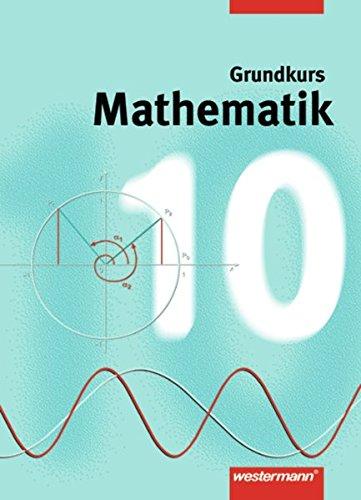9783141228700: Mathematik 10. Grundkurs. Niedersachsen, Nordrhein-Westfalen, Hamburg. Gesamtschule