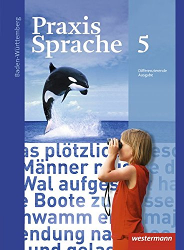 9783141230857: Praxis Sprache 5. Schülerband. Baden-Württemberg: Ausgabe 2015