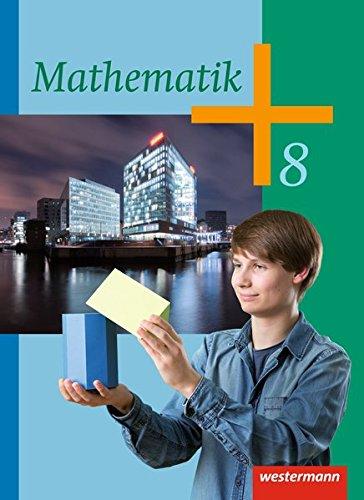 9783141235463: Mathematik 8. Schülerband. Klassen 8-10. Sekundarstufe 1: Ausgabe 2014
