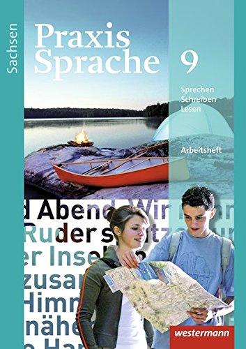 9783141238099: Praxis Sprache 9. Arbeitsheft. Sachsen: Ausgabe 2011