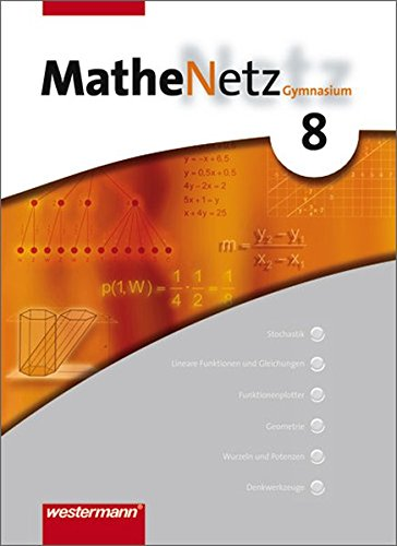 9783141239188: MatheNetz 8. Schülerbuch. Nordrhein-Westfalen, Schleswig-Holstein: Schülerband 8: passend zum Kernlehrplan G8 2007