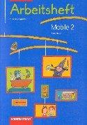Mobile 2. Schuljahr. Arbeitsheft. Allgemeine Ausgabe. Baden-Württemberg.: R. W. L.