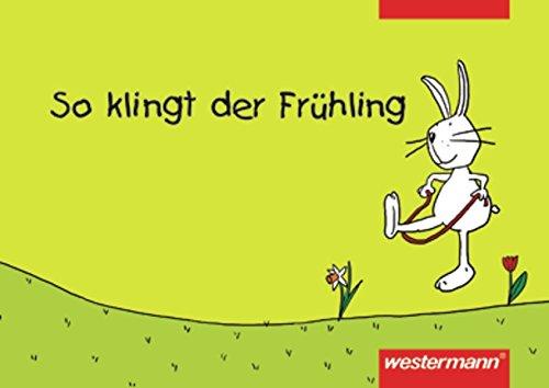 9783141250152: So klingt der Frühling. Liederbuch. Lieder für die Grundschule.