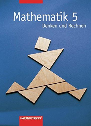 9783141250350: Mathematik 5. Denken und Rechnen. Schülerbuch. Hauptschule, Bremen, Hessen, Hamburg, Niedersachsen, Nordrhein-Westfalen, Rheinland-Pfalz, Schleswig-Holstein