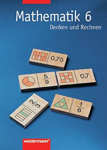 9783141250367: Mathematik 6. Denken und Rechnen. Schülerbuch. Nord. Hauptschule