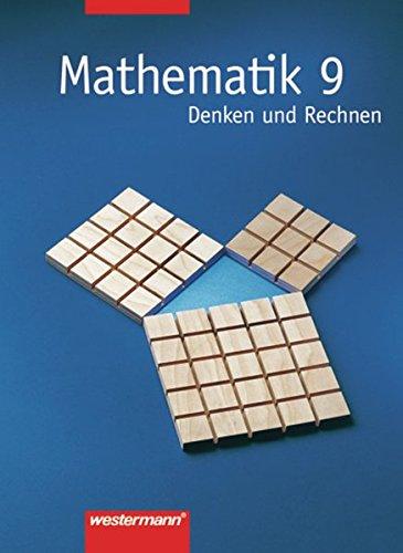 9783141250398: Mathematik 9. Denken und Rechnen. Mathematik. Schülerbuch. Hauptschule. Bremen, Hessen, Hamburg, Nordrhein-Westfalen, Rheinland-Pfalz, Schleswig-Holstein