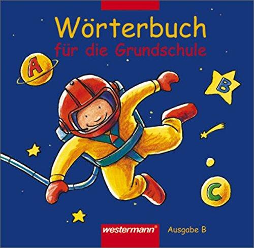 9783141255904: Wörterbuch für die Grundschule. Ausgabe Bayern. Neubearbeitung. (Lernmaterialien)