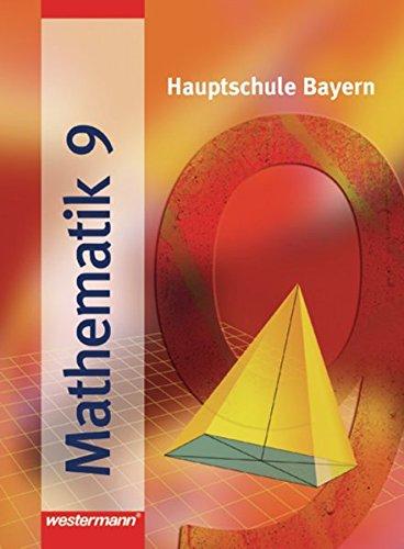 9783141260595: Mathematik 9 R. Hauptschule Bayern: Schülerband 9 R