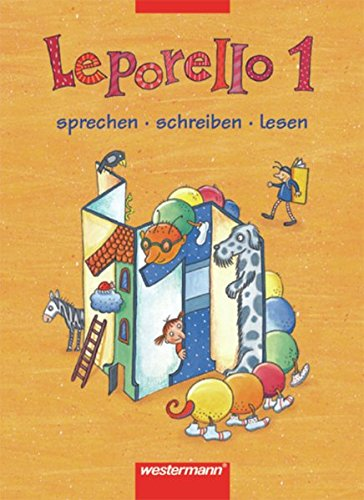 9783141260618: Leporello Fibel - Allgemeine Ausgabe. Neubearbeitung: Leporello 1. Schülerband. Hessen, Nordrhein-Westfalen: Sprechen - schreiben - lesen. Neuer Lehrplan