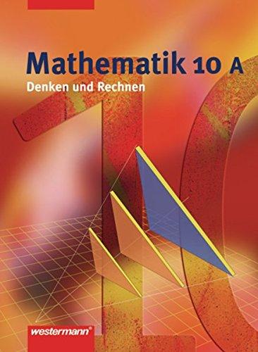 9783141260908: Mathematik Denken und Rechnen 10 A. Schülerband. Hauptschule. Nordrhein-Westfalen