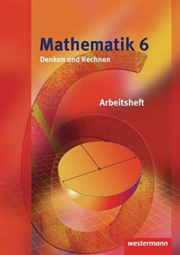 Mathematik Denken und Rechnen 6. Arbeitsheft. Hessen: