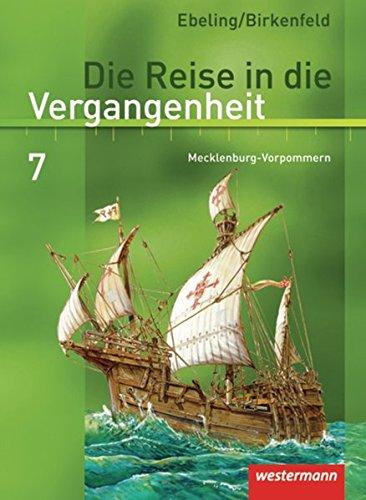 9783141407471: Die Reise in die Vergangenheit 7. Schülerband. Mecklenburg-Vorpommern