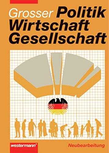 9783141410211: Politik, Wirtschaft, Gesellschaft. Ausgabe 2003. Schülerband