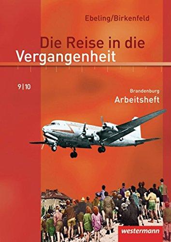 9783141427592: Die Reise in die Vergangenheit 9/10. Arbeitsheft. Brandenburg