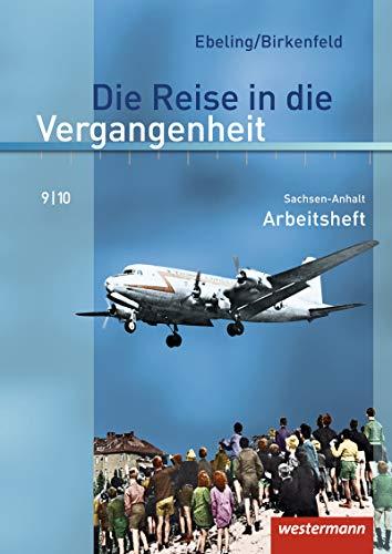 Die Reise in die Vergangenheit 9/10. Arbeitsheft.: Westermann Schulbuch