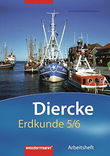 9783141445756: Diercke Erdkunde 5/6. Arbeitsheft. Gymnasium. Niedersachsen