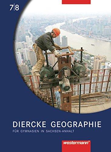 9783141448719: Diercke Geographie 7/8. Schülerband. Sachsen-Anhalt: Ausgabe 2008