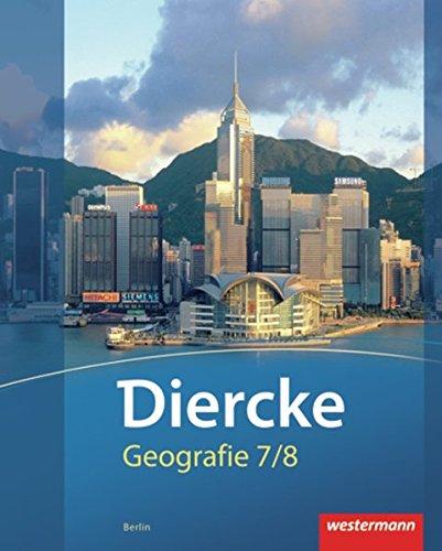Diercke Geographie 7 / 8. Schülerband. Berlin: Westermann Schulbuch