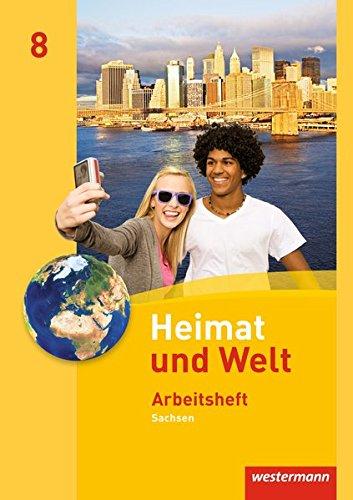 9783141498189: Heimat und Welt 8. Arbeitsheft. Sachsen: Ausgabe 2011