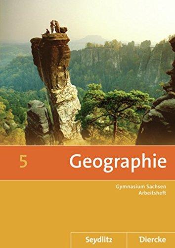 9783141498257: Seydlitz / Diercke Geographie 5. Arbeitsheft. Sachsen: Ausgabe 2011. Sekundarstufe 1