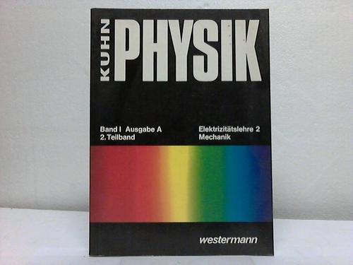 Physik Band I Ausgabe A. 2. Teilband.