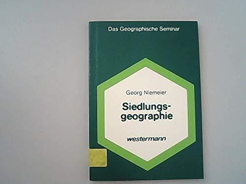 9783141602876: Siedlungsgeographie (Das Geographische Seminar) (German Edition)
