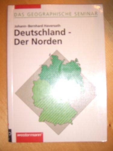 9783141603255: Das geographische Seminar: Deutschland, Der Norden by Haversath, Johann-Bernhard