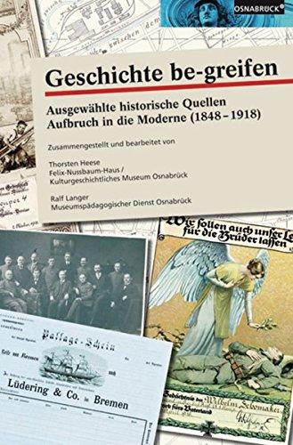 Sammelmappe Geschichte be-greifen: Ausgewählte Quellen 1848 - 1918: Westermann Schulbuch