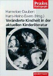 9783141620283: Veränderte Kindheit in der aktuellen Kinderliteratur (Praxis Pädagogik) (Livre en allemand)