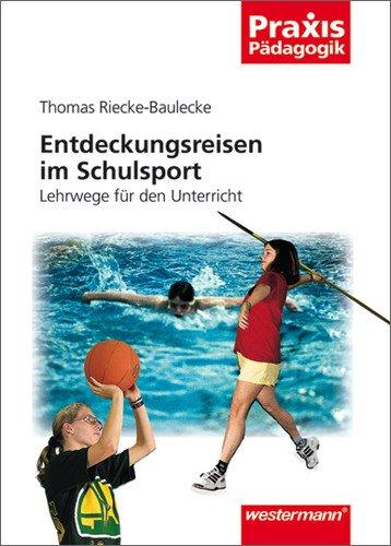 9783141620382: Entdeckungsreisen im Schulsport