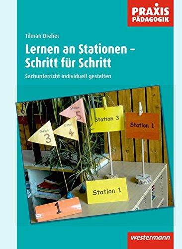 9783141621495: Lernen an Stationen - Schritt f�r Schritt: Sachunterricht individuell gestalten