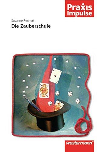 9783141630138: Praxis Impulse: Die Zauberschule