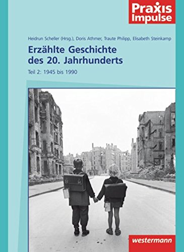 9783141630213: Erzählte Geschichte des 20. Jahrhunderts: Teil 2: 1946 bis 1999
