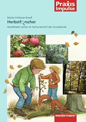 9783141630411: Herbstforscher: Handelndes Lernen im Sachunterricht der Grundschule