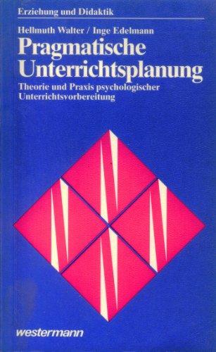 9783141671827: Pragmatische Unterrichtsplanung (Erziehung und Didaktik) (German Edition)