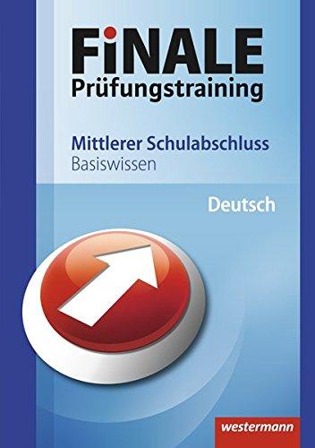 9783141700107: Finale - Prüfungstraining Mittlerer Schulabschluss: Basiswissen Deutsch: Ausgabe 2011