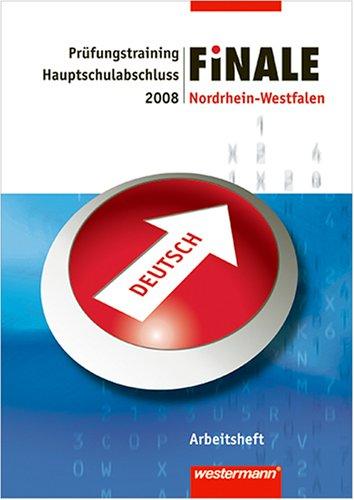 9783141708004: Finale. Prüfungsvorbereitung Deutsch 2008. Arbeitsheft. Hauptschule. Nordrhein-Westfalen