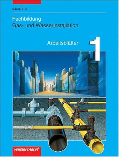 9783142212807: Fachbildung Gas- und Wasserinstallation, Arbeitsblätter
