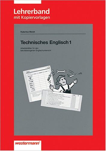 Technisches Englisch. Arbeitsblätter für den berufsbezogenen Unterricht: