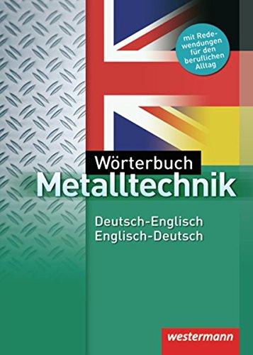 9783142225043: Wörterbuch Metalltechnik. Deutsch - Englisch / Englisch - Deutsch