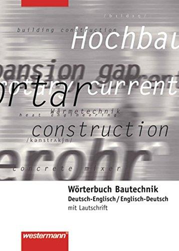 9783142225197: Wörterbuch Bautechnik. Deutsch-Englisch / Englisch-Deutsch
