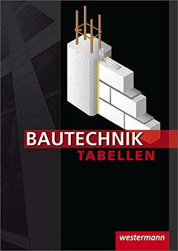 9783142250342: Bautechnik Tabellen: 14. Auflage, 2010