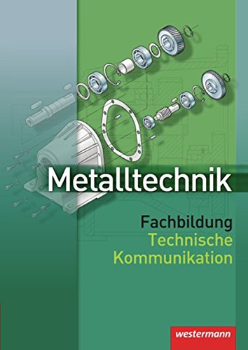 9783142311227: Metalltechnik. Fachbildung. Technische Kommunikation.