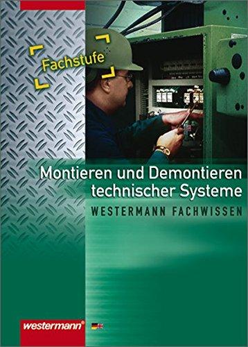 9783142312217: Montieren / Demontieren technischer Systeme