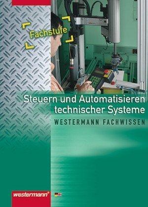 9783142312248: Steuern und Automatisieren technischer Systeme: Fachstufe