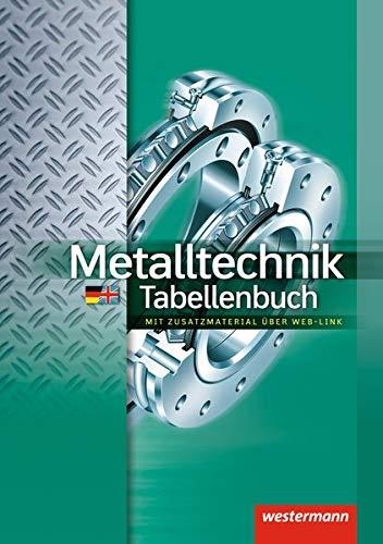 9783142350257: Metalltechnik Tabellenbuch: mit Zusatzmaterial über Web-Link: Tabellenbuch