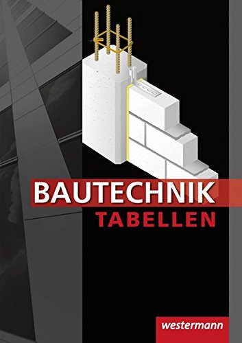 9783142350349: Bautechnik Tabellen: Tabellenbuch