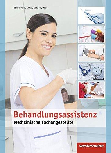9783142396064: Medizinische Fachangestellte. Schülerband. Behandlungsassistenz